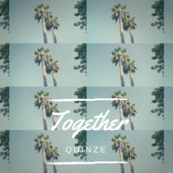 Quinze – Together
